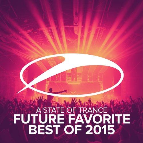 ASOT : Future Favorite Best Of 2015